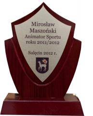Animator Sportu  roku 2011/2012  Mirosław Maszoński